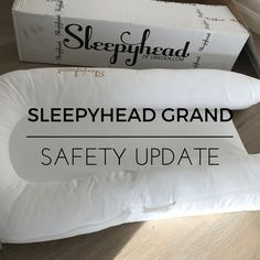 Sleepyhead Grand Safety Update - we have now received the new version of the Sleepyhead Grand. Please check which version you have. Crib Mattress, Car Travel, Baby Products, Bed Pillows, Safety, Check, Pillows, Security Guard, Mattress