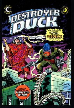 eclipse comics DESTROYER DUCK #2 Steve Gerber Jack KIRBY Anti Marvel Howard the Duck & Starling by Superman's Jerry Siegel with Val Mayerik