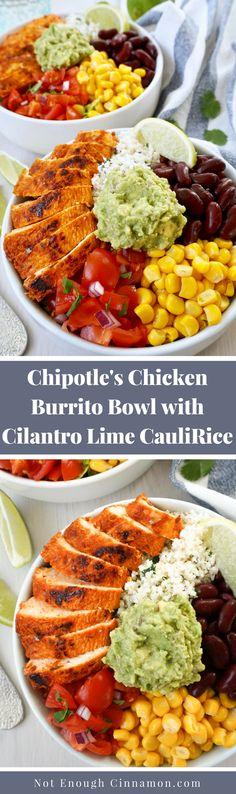 Chipotle's Chicken Burrito Bowl with Cilantro Lime Cauliflower Rice - Not Enough Cinnamon