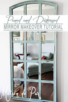 Step by step tutorial to turn a tired, outdated mirror into this gorgeous piece of art at maisondepax.com #diy #paint