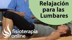 Ejercicio para relajar las lumbares y soltar la pelvis. Mejora tu dolor ...