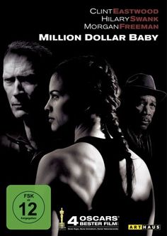 Million Dollar Baby * IMDb Rating: 8,1 (281.232) * 2004 USA * Darsteller: Clint Eastwood, Hilary Swank, Morgan Freeman,