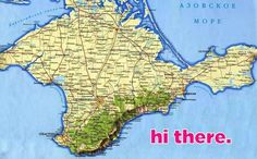 You know Crimea, right?