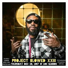 @otherwize357am announced for mainstage performance. Project Blowed XXIII Anniversary concert next Thursday December 28 at Los Globos in LA. Pre-sale tickets at 25% off link in bio. #Otherwize #blackforest #goodlife #projectblowed #rapolympics @elementsdoc freestyle champ Now playing #kanofwhoopass #reprise prod by @kennysegal  #repost @projectblowedla-ig
