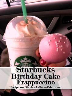 Celebrate with a Starbucks Secret Menu Birthdday Cake Frappuccino! Recipe here: http://starbuckssecretmenu.net/starbucks-secret-menu-cake-batter-frappuccino/