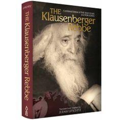 The Klausenberger Rebbe, Combined Edition by Judah Lifschitz