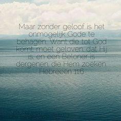 Afbeeldingsresultaat voor hebreeën 11:6