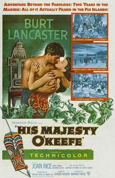 HIS MAJESTY O'KEEFE (1954) - Burt Lancaster - Joan Rice - Directed by Byron Haskin - Warner Bros. - Movie Poster.
