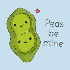 Shop Cute Peas Pun T-Shirt humor t-shirts designed by happinessinatee as well as other humor merchandise at TeePublic. Funny Food Puns, Punny Puns, Cute Puns, Cute Memes, Cute Quotes, Funny Quotes, Food Quotes, Valentines Puns, Cheesy Puns