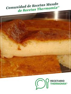 Flan, Queso, French Toast, Pudding, Breakfast, Desserts, Sweet Recipes, Pies, Pastries