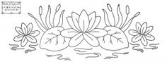 water lily flower embroidery pattern I found it!!! this was embroidered onto an antique towel we have, i have always wanted to do this.