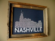 Nashville Skyline Word Art Print by fortheloveofmaps on Etsy, $22.00  @Bethany Shoda Rogers thought of you!