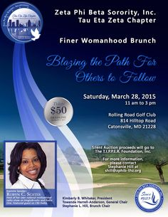 "Tau Eta Zeta is ""Blazing the Path for Others to Follow"" in honor of our annual Finer Womanhood Brunch, Saturday, March 28th. Details on the flier and tickets are now available."