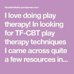 I love doing play therapy! In looking for TF-CBT play therapy techniques I came across quite a few resources in my hunt to make a list and so I have decided to include what I found here. If you hav…