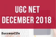 UGC NET December 2018 - UGC NET 2018 will be conducted by NTA (National Testing Agency) on behalf of the University Grants Commission in December 2018 Entrance Exam, Application Form, December, University, Dating, Cards, Quotes, Map, Playing Cards