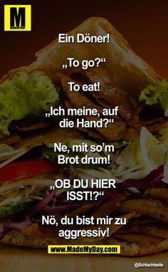 Ich liebe Döner ❤️❤️ - New Ideas 9gag Funny, Funny Memes, Hilarious, Funny Sayings, Funny As Hell, Funny Cute, Yes Man, Best Poems, Good Jokes