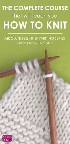 Learn How to Knit with the Absolute Beginning Knitters by Studio Knit on Teachable
