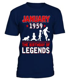 January 1959 Birthday Of Legends Soccer Gifts Shirts