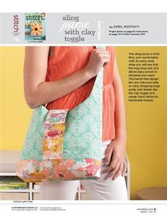 This file contains pattern pieces only. Project instructions are in Stitch magazine's Summer 2013 issue. This sling purse is both flirty and comfortable. Download Now Other sewing topics you may enjoy:Sweet Message Lavender SachetSnap! Camera BagRuffle Front Maxi Dress: Sewing PatternReversible Slouch Tote BagPatchwork Pillow Case