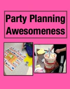 Party Planning Awesomeness Math Project.  Students plan their dream party! Raise a little cash or front a little cash so that students brainstorm, research (using real ads), use a budget sheet, and create their ideal party on a poster. The class votes on the best party and then it happens for real in the classroom! $