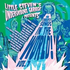Little Steven's Underground Garage Presents The Coolest Songs in the World! Vol. 7