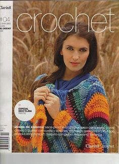 Clarín Crochet 2008 Nº 04 - Melina Crochet - Picasa ウェブ アルバム Crochet Adult Hat, Crochet Winter, Baby Girl Crochet, Crochet Poncho, Crochet Stitches, Crochet Book Cover, Crochet Books, Knitting Magazine, Crochet Magazine