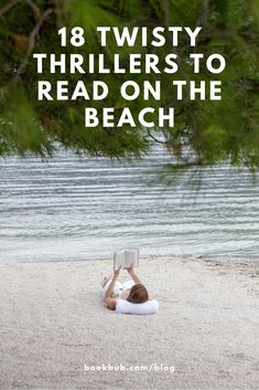 These recommended thriller books make great beach reads -- they're total page-turners!