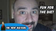 FUN FOR THE DIET    VLOG 062/365_2017