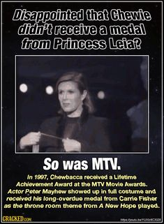 Yes that always bothered me. Well done MTV. 27 Star Wars Behind The Scenes Stories