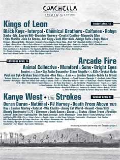 Coachella 2011 ☮Kings of Leon, Arcade Fire, the Strokes  ☮ List of Acts ♠ re-pinned by http://www.wfpblogs.com/category/toms-blog/