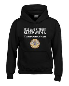 Feel Safe At Night Sleep With A Cartographer - Hoodie – Cool Jerseys