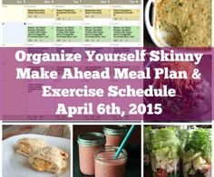 Make ahead meal plan and exercise schedule (April 6th, 2015}