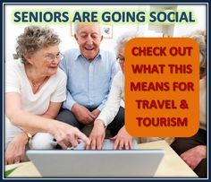 Seniors are Going Social – How to Engage Them in the Travel & Tourism Industry (click to go to blog article) #social #senior #travel #tourism