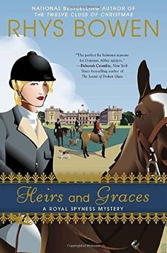 Heirs and graces a royal spyness mystery rhys bowen heirs and graces 2013 the seventh book in the royal spyness series fandeluxe Choice Image