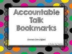 Here's a set of bookmarks with sentence starters that can be usd to facilitate accountable talk in the classroom-math specifically.