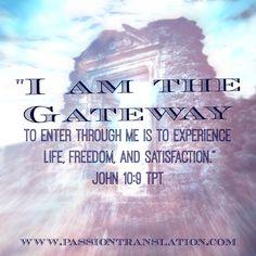 John 10:9 TPT The Passion Translation