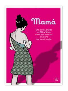 Mamá, de Glòria Vives, editado por Litera libros