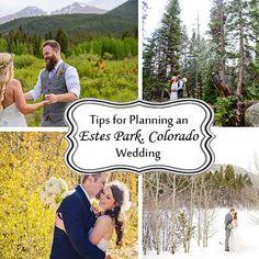 Tips for Planning your wedding in beautiful Estes Park, Colorado. #Wedding #Mountains #Colorado