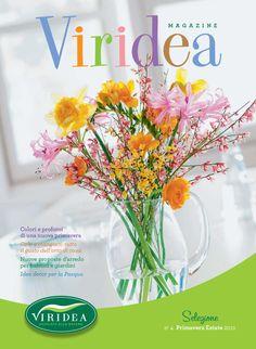 Viridea Magazine - Selezione n.4 Primavera Estate 2011  Colori e profumi di una nuova primavera Colti e mangiati: tutto il gusto dell'orto di casaNuove proposte d'arredo per balconi e giardiniIdee decor per la Pasqua