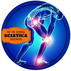 top ten natural remedies to treat sciatica pain