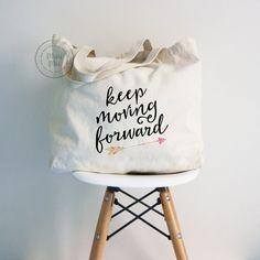 Tote bag, Typography Tote Bag, Keep moving forward tote bag, grocery bag, canvas bag, cotton canvas tote bag, book bag, inspirational tote