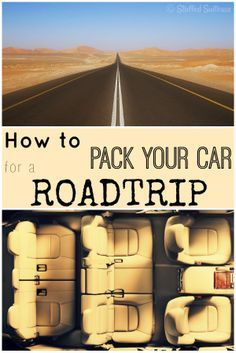 How to Pack your Car for a Road Trip - tips and ideas for what to bring and how to organize