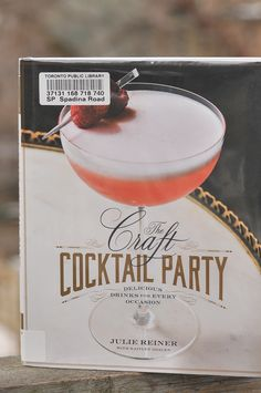 The Year in Books: January with The Craft Cocktail Party by Julie Reiner