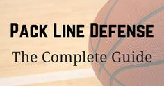 The Pack Line defense is a 'team' defense and can be implemented on any level. From youth basketball all the way to the NBA. 2,500+ word coaching guide.