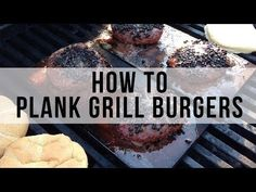 How to Plank Grilled