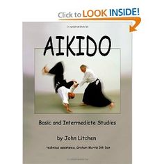 Aikido: Basic and Intermediate Studies [Paperback]