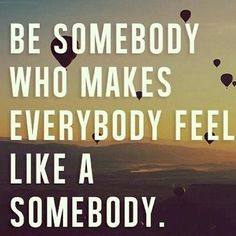 Be-Somebody-Who
