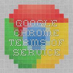 Google Chrome Terms of Service
