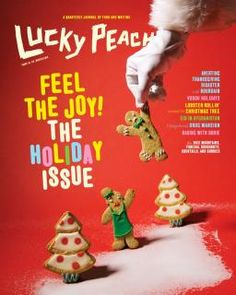 Lucky Peach Issue 13 - Lucky Peach is a quarterly journal of food and writing. Each issue focuses on a single theme, and explores that theme through essays, art, photography, and recipes.Lucky Peach our Feel the Joy . Holiday Gift Guide, Holiday Gifts, Lucky Peach Magazine, Butternut Squash Lasagna, David Chang, Dorie Greenspan, Momofuku, Holiday Cocktails, Food Gifts