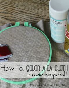 How to add Color to Aida Cloth for Cross Stitching